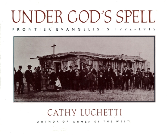 Under God's Spell by Cathy Luchetti